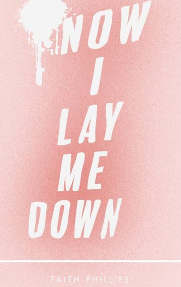 Now I Lay Me Down
